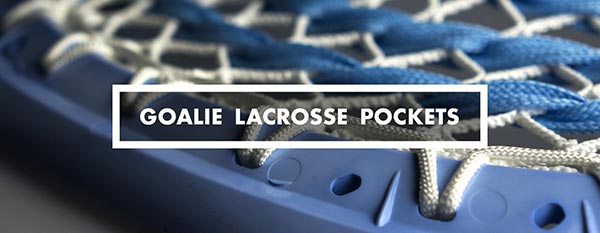 Category - goalie lacrosse pockets